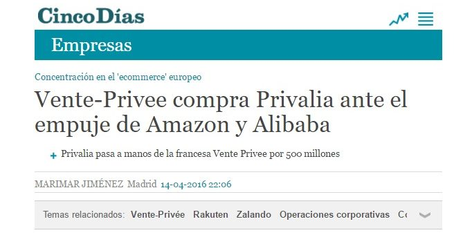 CINCO DÍAS. Vente-Privee compra Privalia